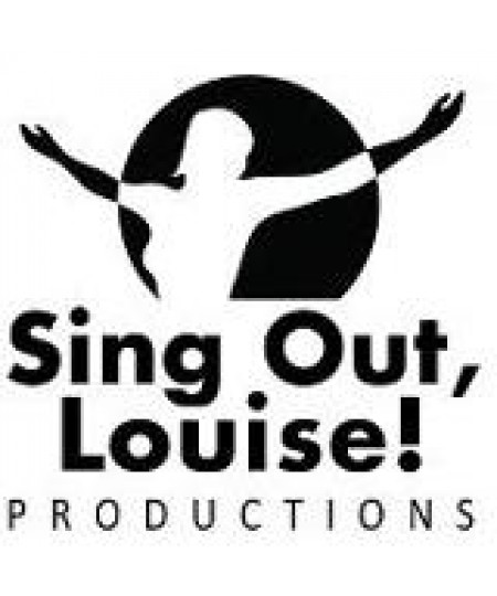 Sing Out Louise Productions