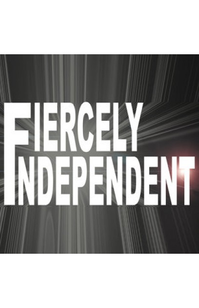 Fiercely Independent