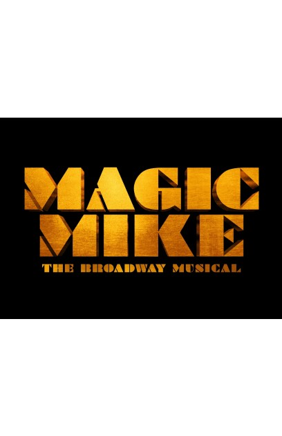 Magic Mike: The Musical