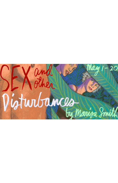 Sex and Other Distrurbances