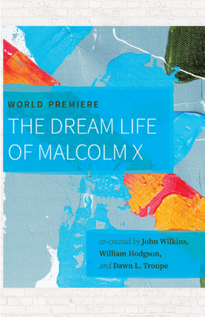 The Dream of Malcolm X