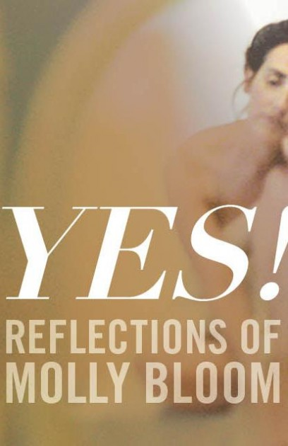 Yes! Reflections of Molly Bloom